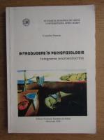 Anticariat: Corneliu Stanciu - Introducere in psihofiziologie