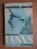 Anticariat: Corneliu Sturzu - Ianus (volumul 2)