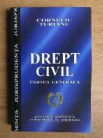 Corneliu Turianu - Drept civil. Partea generala