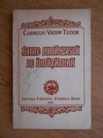Anticariat: Corneliu Vadim Tudor - Carte romaneasca de invatatura