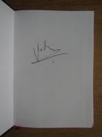 Corneliu Vadim Tudor - Ingerul ranit (cu autograful autorului)