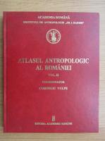 Anticariat: Corneliu Vulpe - Atlasul antropologic al Romaniei (volumul 2)