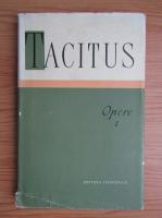 Cornelius Tacitus - Opere (volumul 1)