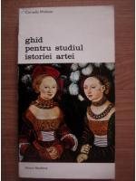 Corrado Maltese - Ghid pentru studiul istoriei artei