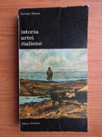 Anticariat: Corrado Maltese - Istoria arte italiene, volumul 1, 1785-1943