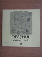 Anticariat: Cosma Dunel - Desenul de arhitectura