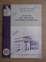 Anticariat: Costache Antoniu - Evocari din trecutul teatrului romanesc