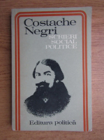 Costache Negri - Scrieri social politice