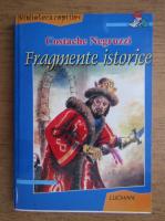 Anticariat: Costache Negruzzi - Fragmente istorice