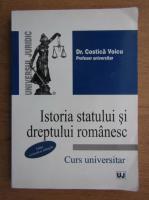 Anticariat: Costica Voicu - Istoria statului si dreptul romanesc