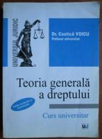 Costica Voicu - Teoria generala a dreptului. Curs Universitar