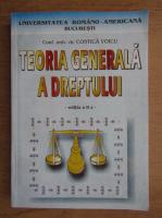 Costica Voicu - Teoria generala a dreptului