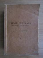 Costin D. Nenitescu - Chimie generala. Introducere in chimia anorganica si chimia fizica (1949)