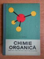 Costin D. Nenitescu - Chimie organica. Manual pentru clasa a XI-a liceu si anul II licee de specialitate