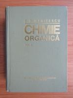 Costin D. Nenitescu - Chimie organica (volumul 2, editia a VIII-a)
