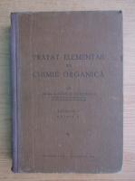 Anticariat: Costin D. Nenitescu - Tratat elementar de chimie organica (1942, volumul 1)