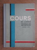 Anticariat: Cours de langue francaise contemporaine