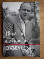 Anticariat: Cozmin Gusa - 10 pacate ale Romaniei