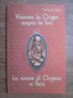 Anticariat: Cristian A. Petricu - Viziunea lui Origen asupra lui Iisus