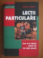 Cristian Andrei - Lectii particulare (volumul 1)