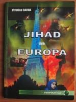 Anticariat: Cristian Barna - Jihad in Europa
