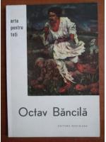 Cristian Benedict - Octav Bancila