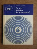 Anticariat: Cristian Calude - Ce sunt limbajele de programare?