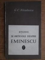 Anticariat: Cristian Gh. Nicolescu - Studii si articole despre Eminescu