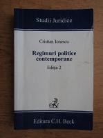 Anticariat: Cristian Ionescu - Regimurile politice contemporane