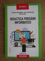 Anticariat: Cristian Masalagiu - Didactica predarii informaticii