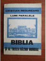 Anticariat: Cristian Negureanu - Biblia si al treilea razboi mondial