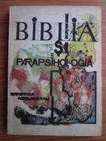 Anticariat: Cristian Negureanu - Biblia si parapsihologia
