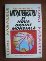 Cristian Negureanu - Intraterestrii si noua ordine mondiala