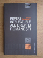 Anticariat: Cristian Patrasconiu - Repere intelectuale ale dreptei romanesti
