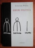 Cristian Preda - Eseuri politice