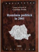 Anticariat: Cristian Preda - Romania politica in 2001