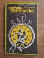 Cristian Topescu - Cartea recordurilor