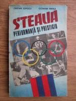 Cristian Topescu, Octavian Vintila - Steaua performanta si prestigiu