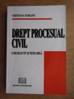 Anticariat: Cristiana Turianu - Drept procesual civil