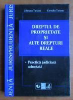 Anticariat: Cristiana Turianu - Dreptul de proprietate si alte drepturi reale