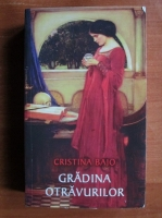 Anticariat: Cristina Bajo - Gradina otravurilor