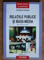 Cristina Coman - Relatiile publice si mass-media