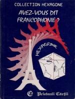 Cristina Stefanescu, Jacques Leaute - Avez-vous dit francophonie?