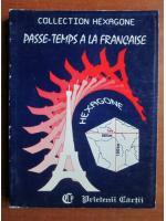 Cristina Stefanescu, Jacques Leaute - Passe-temps a la francaise