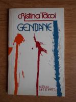 Cristina Tacoi - Gentiane