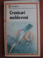 Anticariat: Cronicari moldoveni