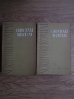 Cronicari munteni (2 volume)
