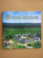 Anticariat: Ctitorii Moldave