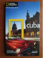 Cuba (colectia National Geographic Traveler, nr. 4)
