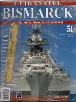 Cuirasatul Bismarck. Istoria, mitul, modelul de construit. Nr. 51